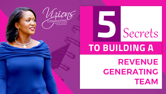 5 Secrets to building a revenue